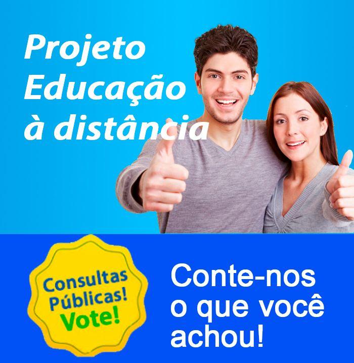 Opinião sobre o Projeto Educação à Distância
